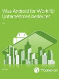 Was Android for Work für Unternehmen bedeutet