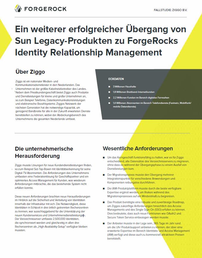 Ein weiterer erfolgreicher Übergang von Sun Legacy-Produkten zu ForgeRocks Identity Relationship Management