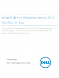 What Dell and Windows Server 2012 Can Do for You