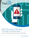 When Business is the App, The App is the Business - <br>Volume III: Addressing the Security Dangers of Appification