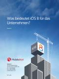 Was bedeutet iOS 8 für das Unternehmen?
