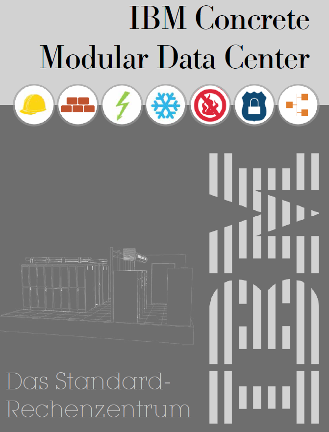 IBM Concrete Modular Data Center – <br>Das Standard-Rechenzentrum