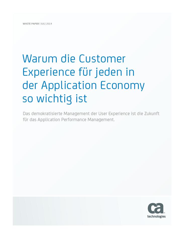 Warum die Customer Experience für jeden in der Application Economy so wichtig ist