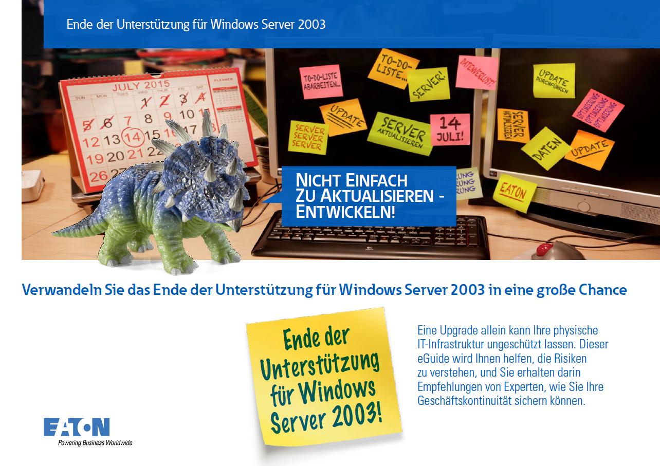 Verwandeln Sie das Ende der Unterstützung für Windows Server 2003 in eine große Chance