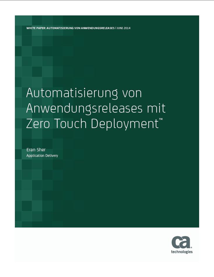 Automatisierung von Anwendungsreleases mit Zero Touch Deployment™