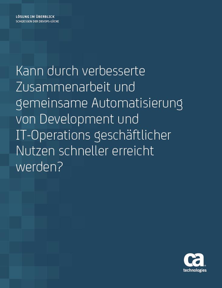 Kann durch verbesserte Zusammenarbeit und gemeinsame Automatisierung von Development und IT-Operations geschäftlicher Nutzen schneller erreicht werden?
