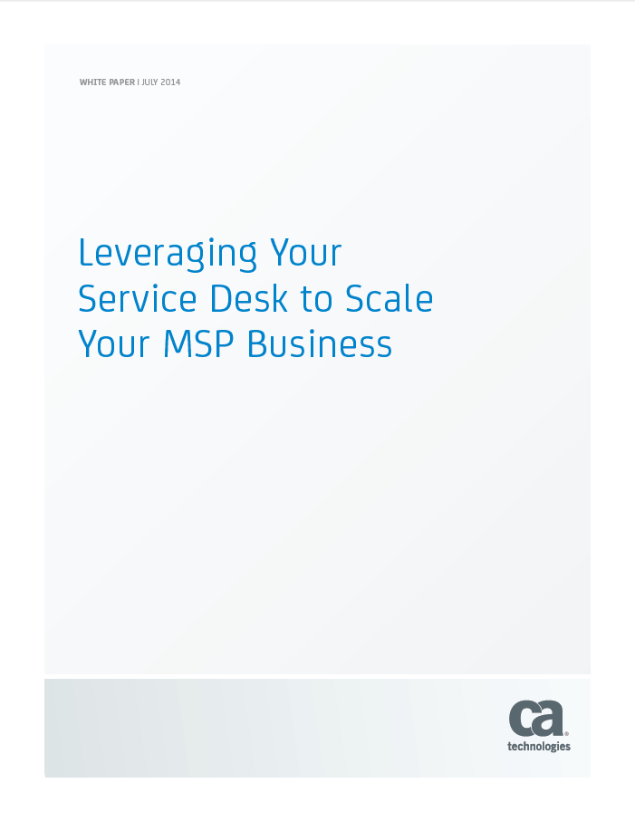 Leveraging Your Service Desk to Scale Your MSP Business