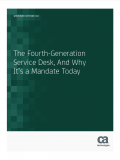 The Fourth-Generation Service Desk, And Why It's a Mandate Today