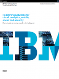 Redefining networks for cloud, analytics, mobile, social and security