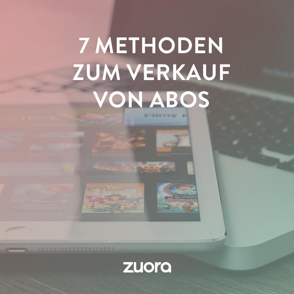 7 Methoden zum Verkauf von Abos