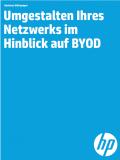 Umgestalten Ihres Netzwerks im Hinblick auf BYOD