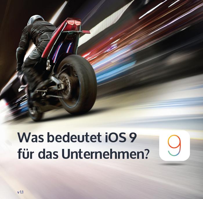 Was bedeutet iOS 9 für das Unternehmen?