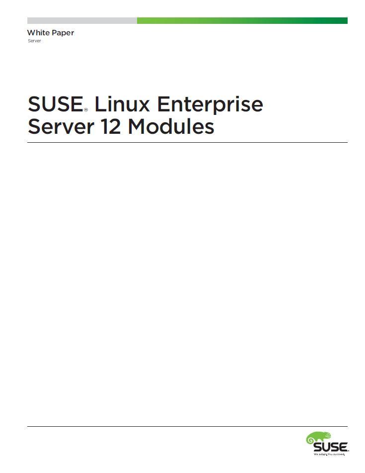 SUSE® Linux Enterprise Server 12 Modules