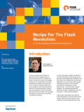 Recipe for the Flash Revolution -- featuring Gartner Research®