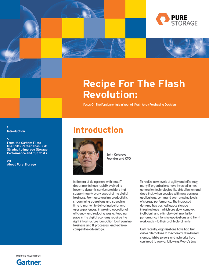 Recipe for the Flash Revolution — featuring Gartner Research®