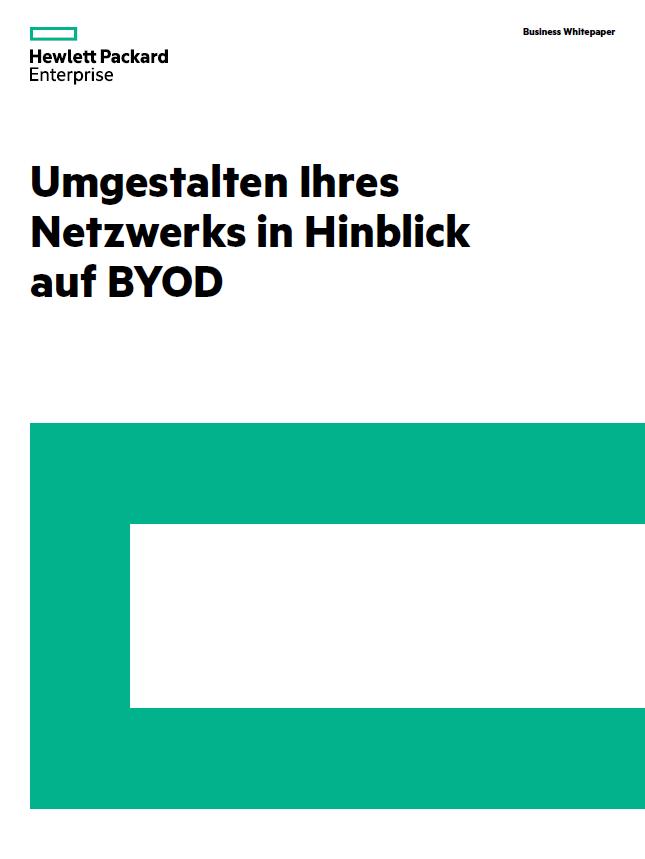 Umgestalten Ihres Netzwerks in Hinblick auf BYOD