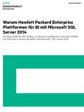 Warum Hewlett Packard Enterprise Plattformen für BI mit Microsoft SQL Server 2014