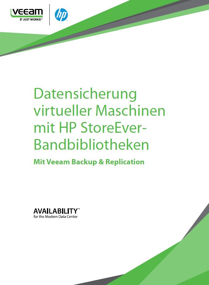 Datensicherung virtueller Maschinen mit HP StoreEver-Bandbibliotheken