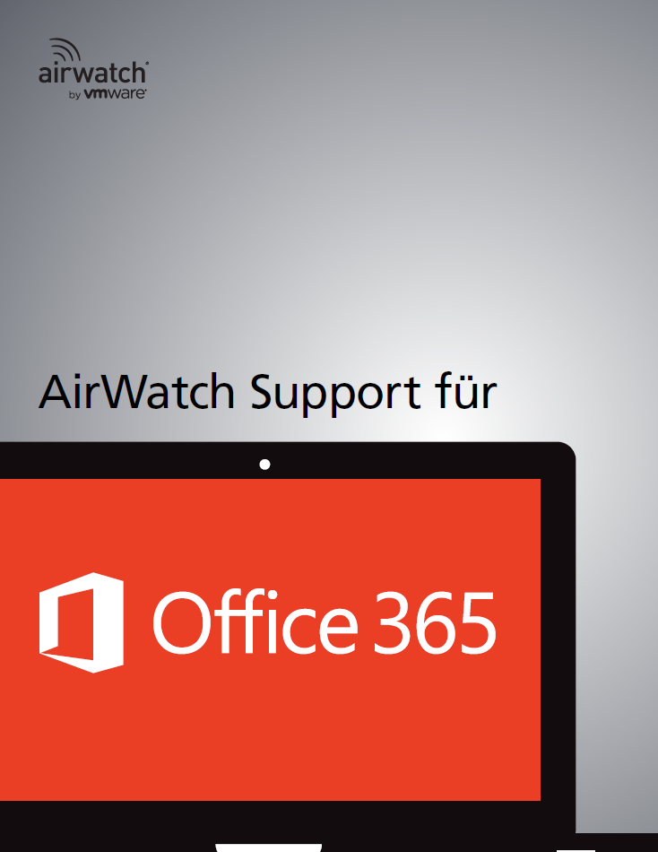 AirWatch Support für Office 365