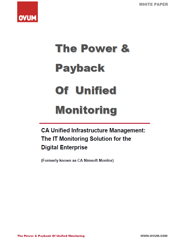 CA Unified Infrastructure Management: The IT Monitoring Solution for the Digital Enterprise