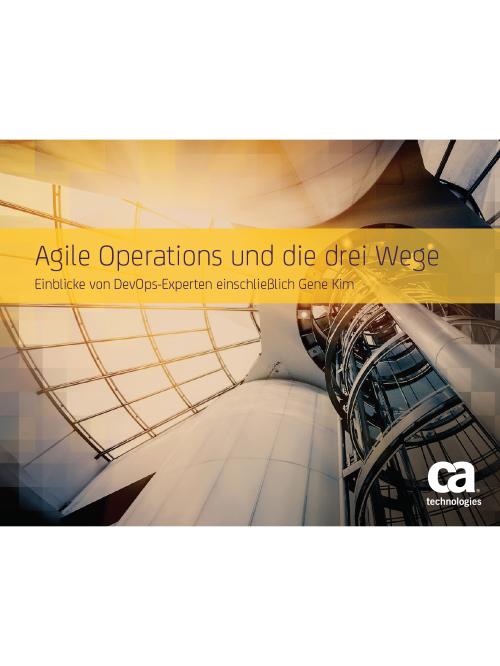 Agile Operations und die drei Wege – Einblicke von DevOps-Experten einschließlich Gene Kim