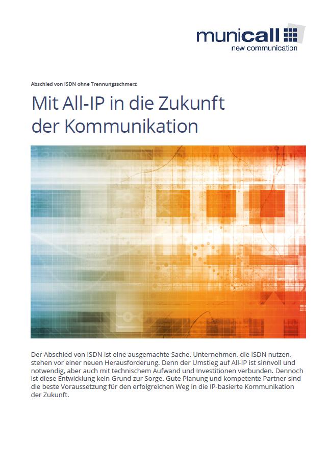 Mit ALL-IP in die Zukunft der Kommunikation