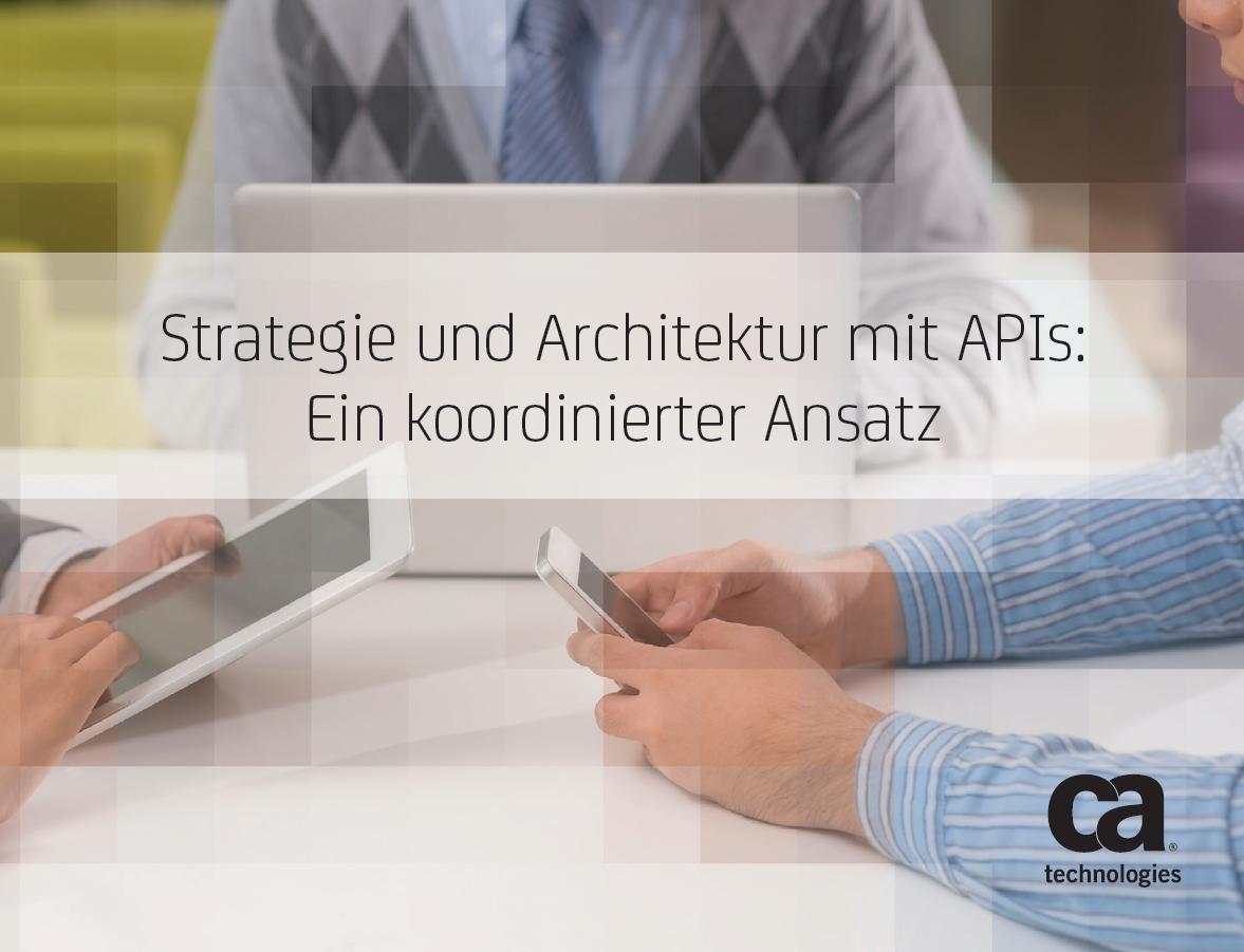 Strategie und Architektur mit APIs: Ein koordinierter Ansatz