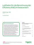 Leitfaden für die Berechnung der Effizienz (PUE) in Datacentern
