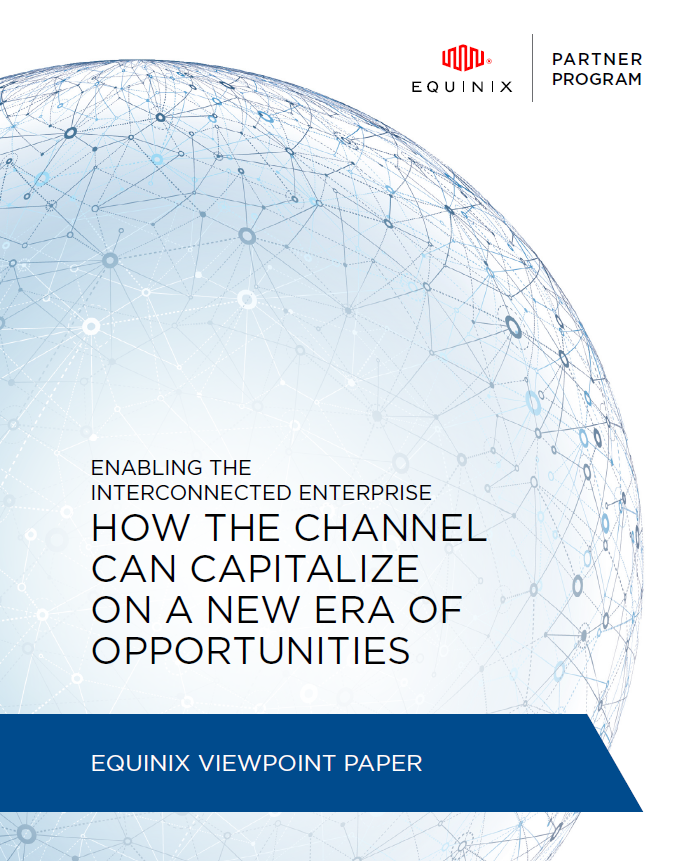 How The Channel Can Capitalize On A New Era Of Opportunities