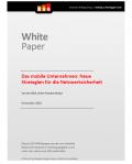 Das mobile Unternehmen: Neue Strategien für die Netzwerksicherheit