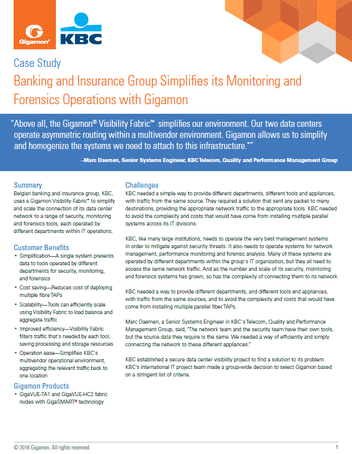 Banking and Insurance Group Simplifies its Monitoring and Forensics Operations with Gigamon