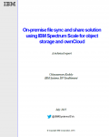 On -premise file sync and share solution using IBM Spectrum Scale for object storage and ownCloud