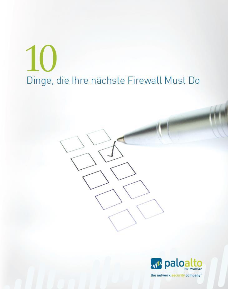 10 Dinge, die Ihre nächste Firewall können muss