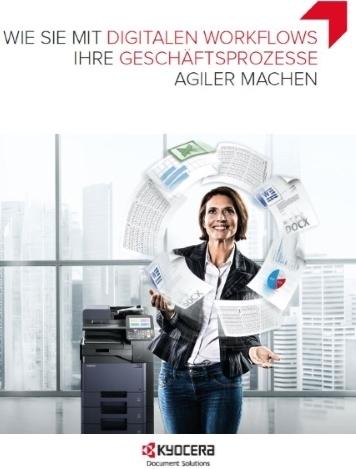 Mit digitalen Workflows agilere Geschäftsprozesse ermöglichen