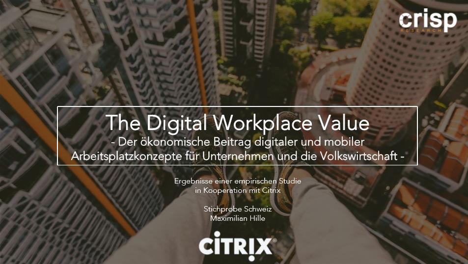 """Der Wert des """"Digital Workplace"""" – Stichprobe Schweiz"""