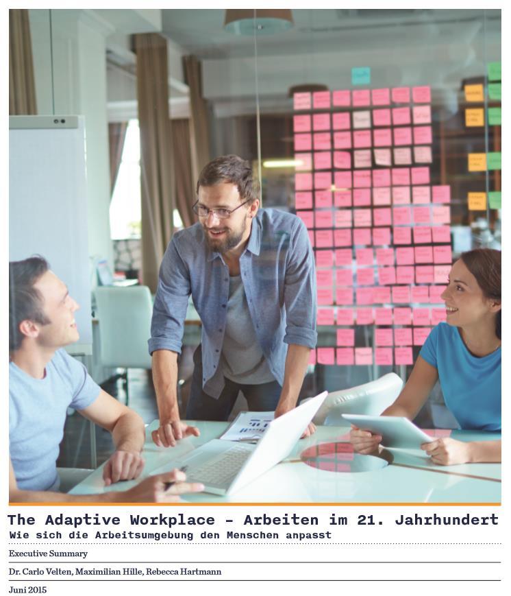 The Adaptive Workplace – Arbeiten im 21. Jahrhundert