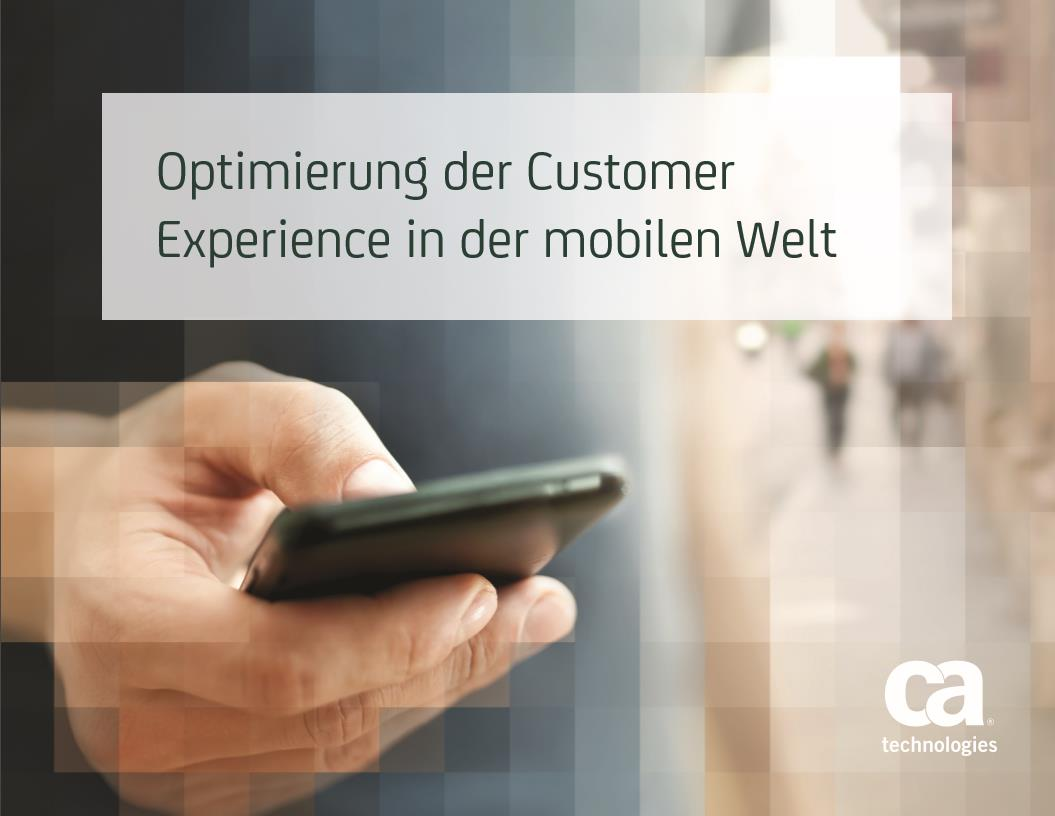Optimierung der Customer Experience in der mobilen Welt
