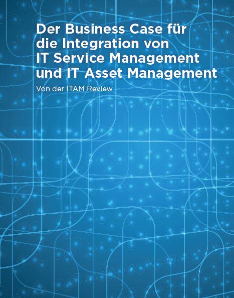 So macht sich die Integration von IT Service Management und IT Asset Management bezahlt