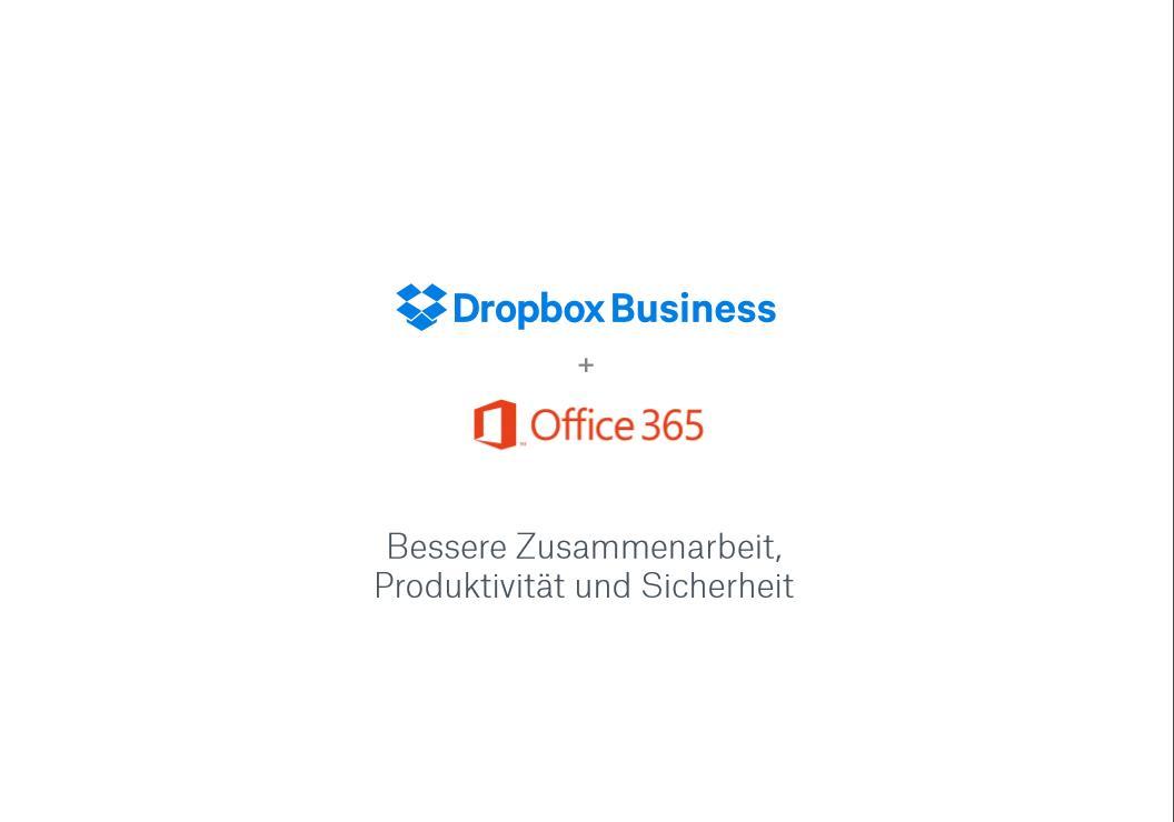 Modernes Arbeiten mit Dropbox Business und Office 365
