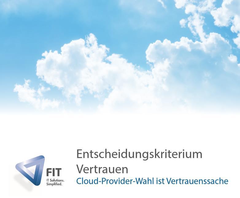 Cloud-Provider-Wahl ist Vertrauenssache