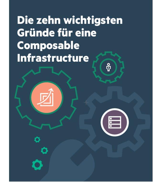Die zehn wichtigsten Gründe für eine Composable Infrastructure