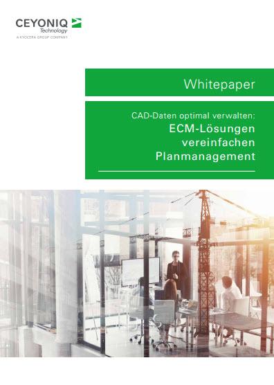 CAD-Daten optimal verwalten: ECM-Lösungen vereinfachen Planmanagement