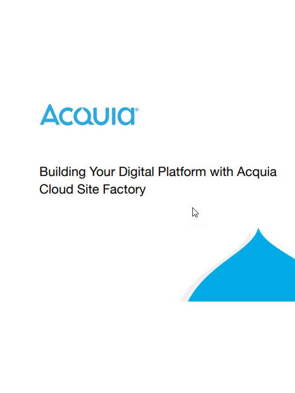 Die eigene digitale Plattform mit Acquia Cloud Site Factory erstellen
