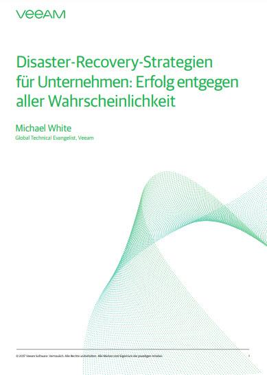 Disaster-Recovery-Strategien für Unternehmen: Erfolg entgegen aller Wahrscheinlichkeit