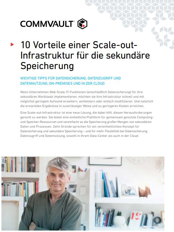 10 Vorteile einer Scale-out-Infrastruktur für die sekundäre Speicherung