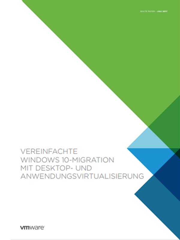 Vereinfachte Windows 10-Migration mit Desktop- und Anwendungsvirtualisierung