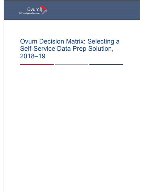 Ovum Decision Matrix: So wählen Sie Ihre Self-Service-Datenaufbereitungslösung aus