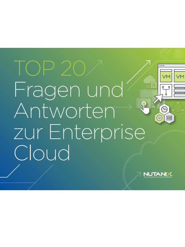 TOP 20 Fragen und Antworten zur Enterprise Cloud