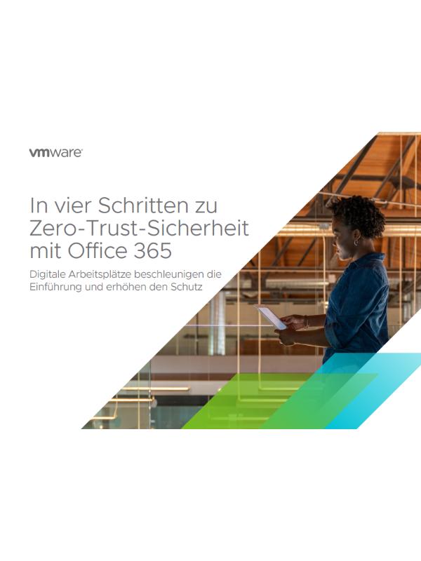 In vier Schritten zu Zero-Trust-Sicherheit mit Office 365