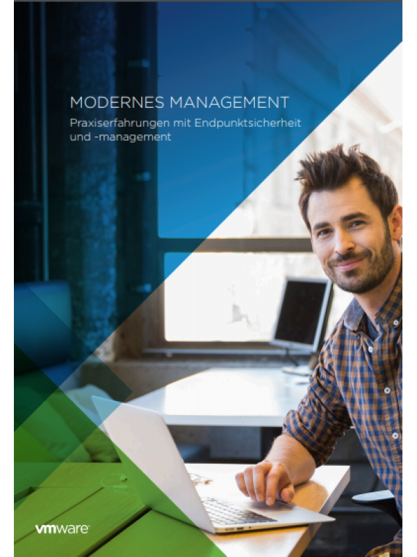 Modernes Management – Praxiserfahrungen mit Endpunktsicherheit und ‑management